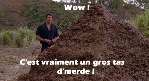 """Le personnage de Goldblum dans Jurassic Park constatant que les dinosaures faisaient de """"gros tas de merde""""."""