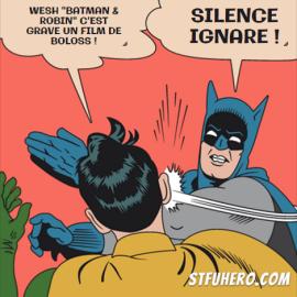 Batman mettant une gifle à Robin parce qu'il dit du mal de Batman & Robin