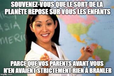 Un meme de professeur expliquant que si les générations futures doivent faire des efforts, c'est parce que les générations passées n'en ont fait aucun.