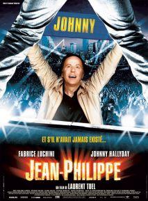 Affiche du film Jean-Philippe dans lequel Fabrice Luchini se retrouve dans un monde sans Johnny Hallyday. Il va tout faire pour aider Jean-Philippe à devenir le célèbre rockeur.