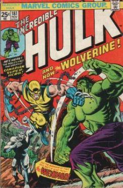 La couverture de l'Incroyable Hulk #181 qui est la première apparition du personnage de Wolverine