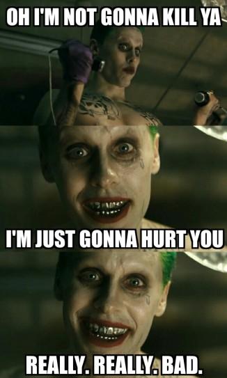 Le Joker annonçant qu'il désire faire souffrir Harley Quinn